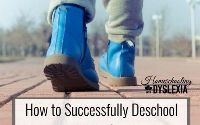 How to Successfully Deschool Your Child With Dyslexia