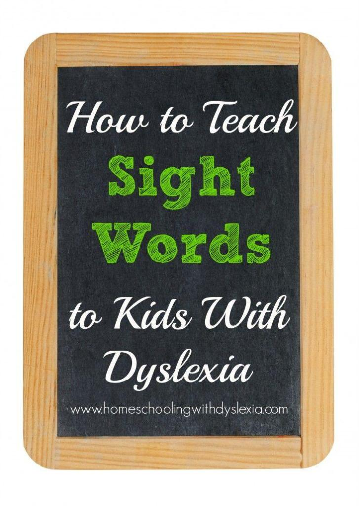 How to Teach Sight Words to Kids With Dyslexia | Homeschooling with ...