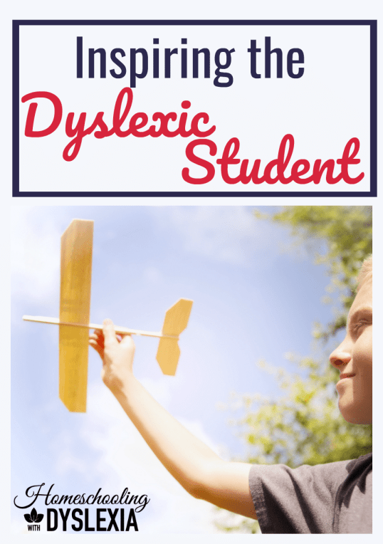 The key to inspiring the dyslexic student to push through the difficulties they experience with reading, writing, and life in general, is to help them find that vision for themselves. How can you do that? Let's find out!