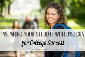 Preparing Your Student With Dyslexia for College Success
