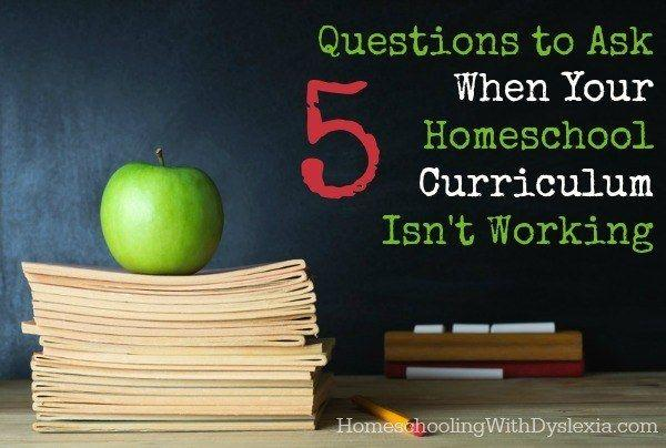 5 Things to Ask Yourself When Your Homeschool Curriculum Isn't Working