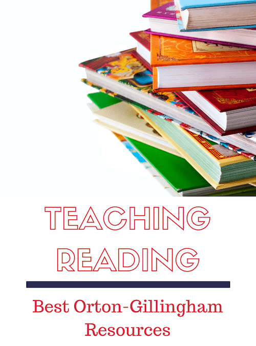 Teach Reading With Dyslexia: Best Orton-Gillingham Resources