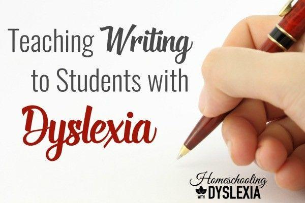 Teaching Writing to Students With Dyslexia