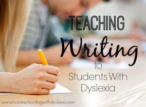 Teaching Writing to Kids with Dyslexia