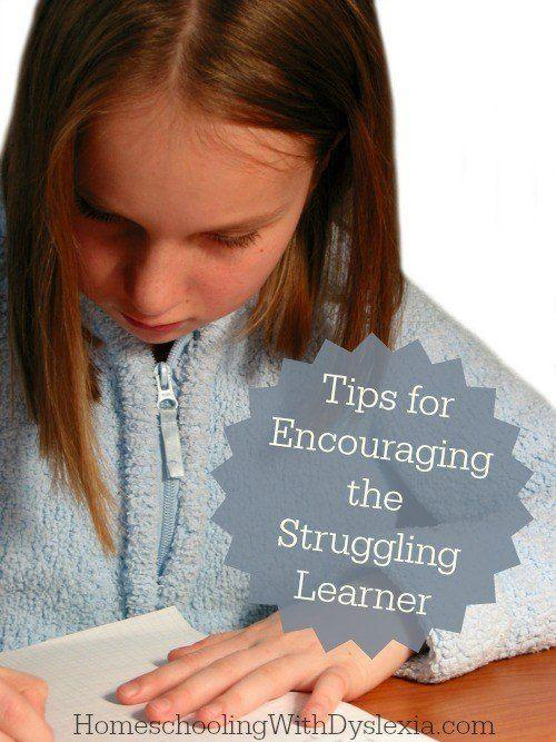 Tips for Encouraging the Struggling Learner