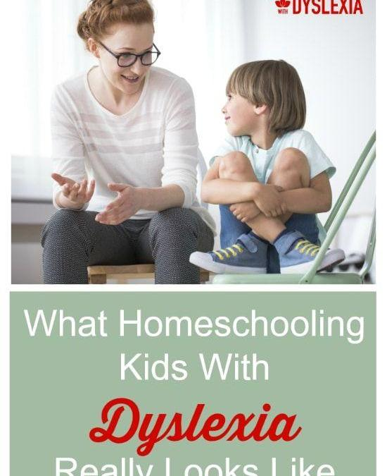 What Homeschooling Kids With Dyslexia Really Looks Like