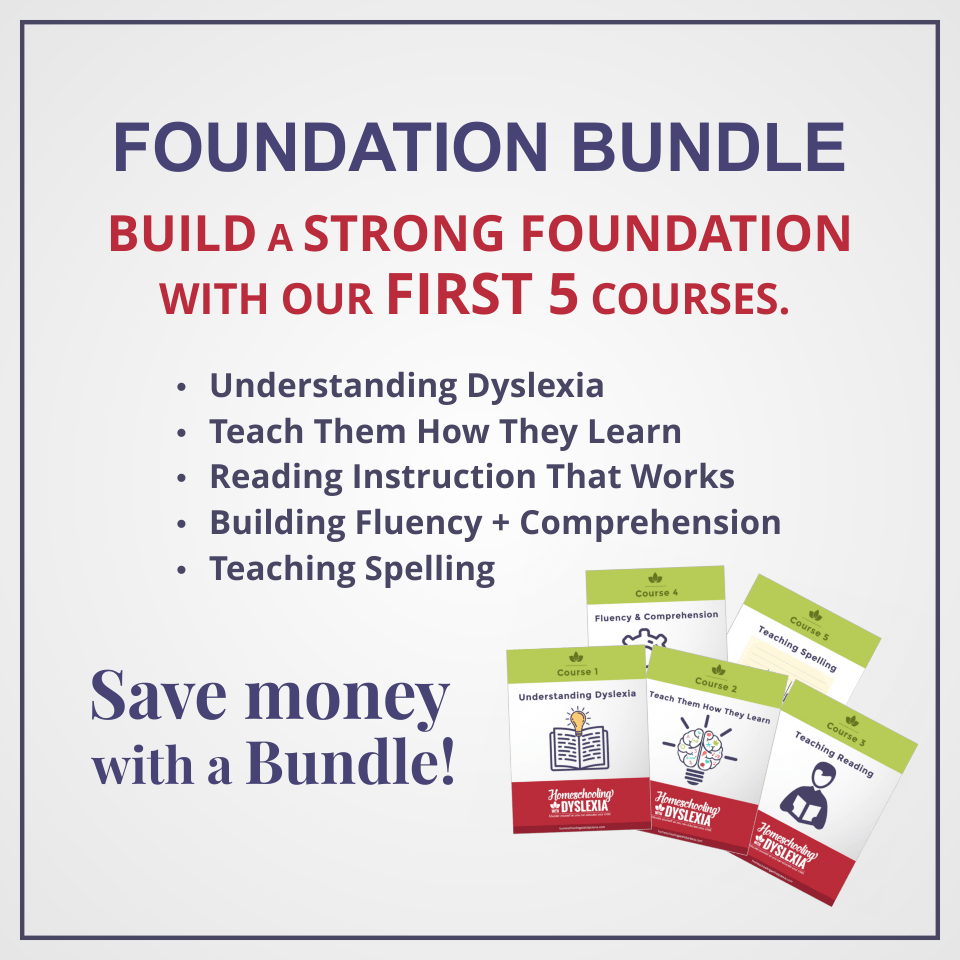 Understanding Dyslexia And Reading >> Foundation Course Bundle Courses 1 5 Homeschooling With