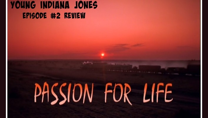 The Adventures of Young Indiana Jones, episode #2 review, HomeschoolRealm.com