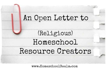 An open letter to religious homeschool resource creators