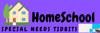 HomeSchool Special Needs Tidbits