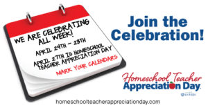 Homeschool Teacher Appreciation day is Thursday, April 27th, but we're celebrating all week!!