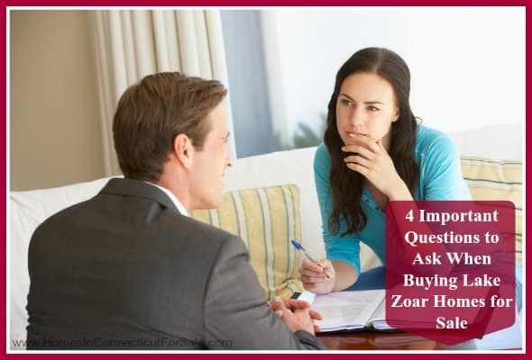 Be sure to ask these questions before making a purchase offer for a Lake Zoar home for sale.