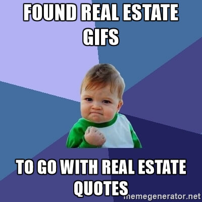 Real Estate Quotes Expressed With Gifs  HomesinsanpeteCom
