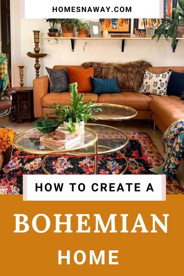 How to Create a Modern Bohemian Home