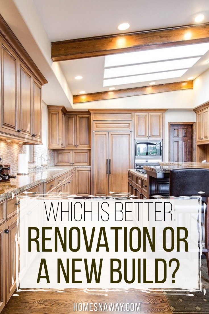 Renovating or New Build: What's Better?