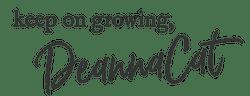 DeannaCat signature, keep on growing