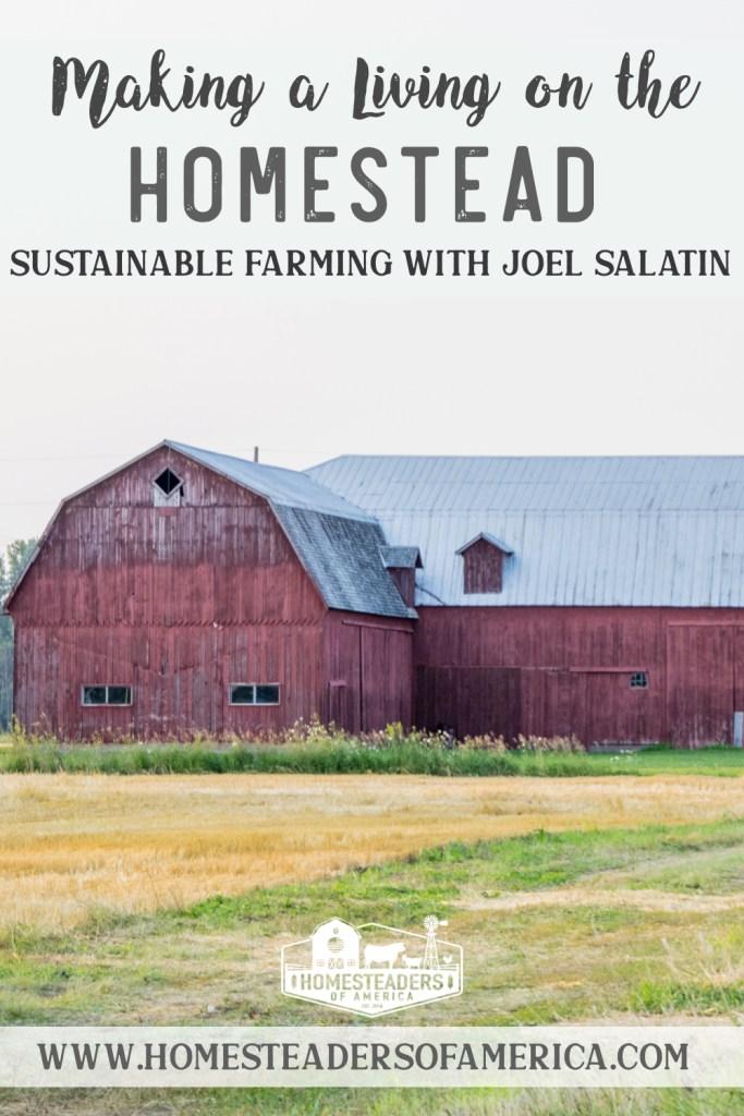 Sustainable Farming with Joel Salatin