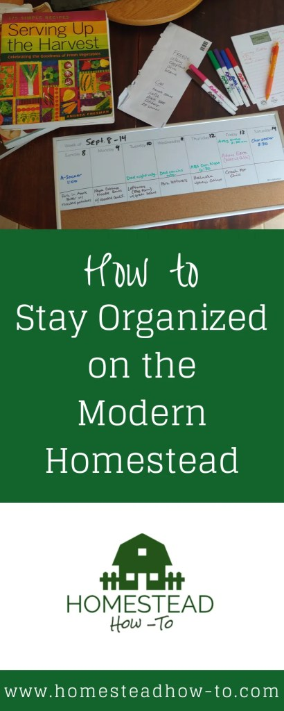 How to stay organized on the modern homestead PIN Image