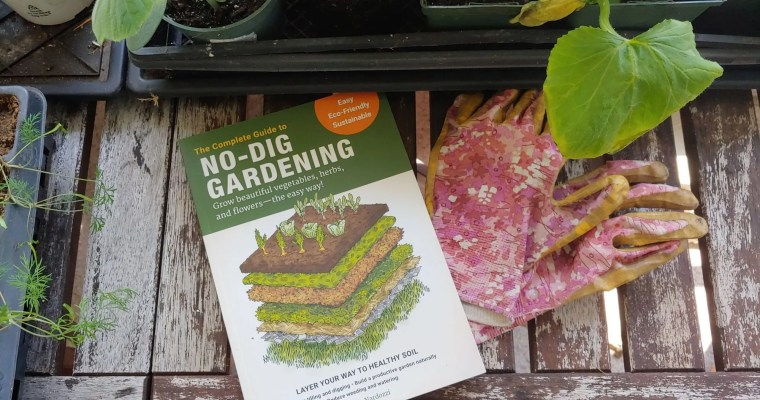 Book Review: The Complete Guide to No-Dig Gardening