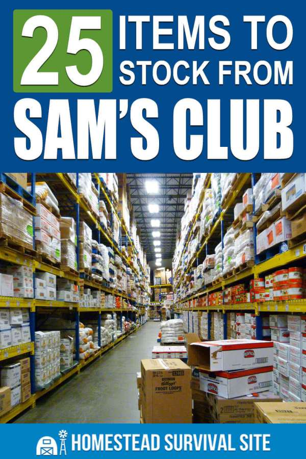 25 Items to Stock From Sam's Club - Homestead Survival Site
