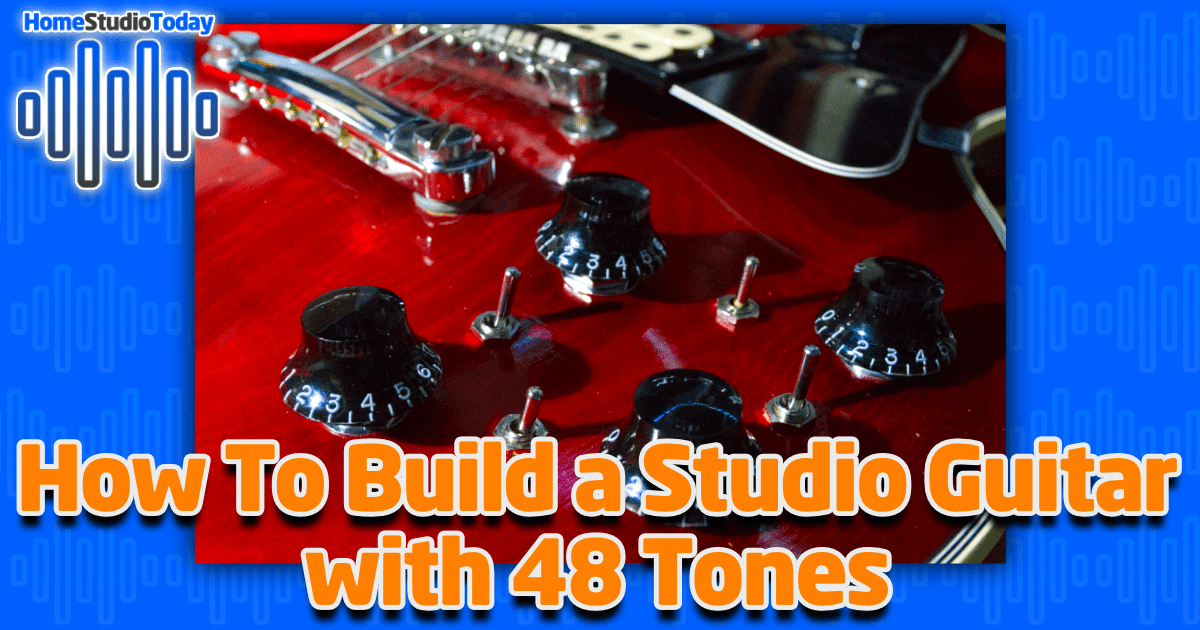 How To Build a Studio Guitar featured image