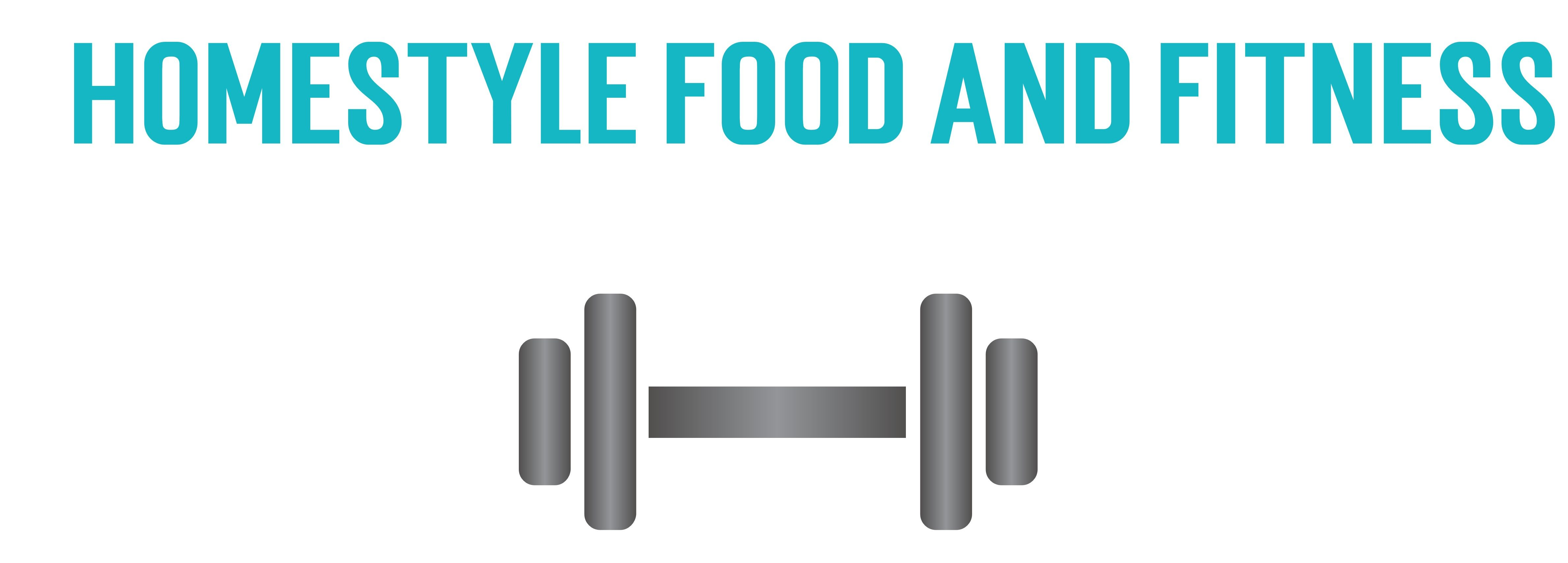 Homestyle Food and Fitness
