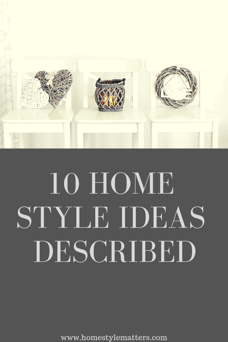 Most Common Home Style Ideas Described