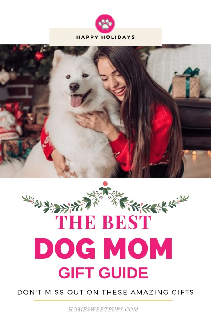 The Best Dog Mom Gift Guide. A Dog mom with her dog.