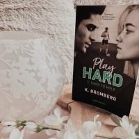 Play Hard T2 : Hard to Hold - K. Bromberg