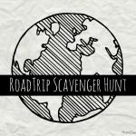 Scavenger Hunt Ideas – Road Trip