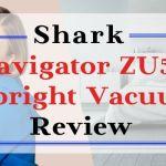 Shark Navigator ZU561 Upright Vacuum Review