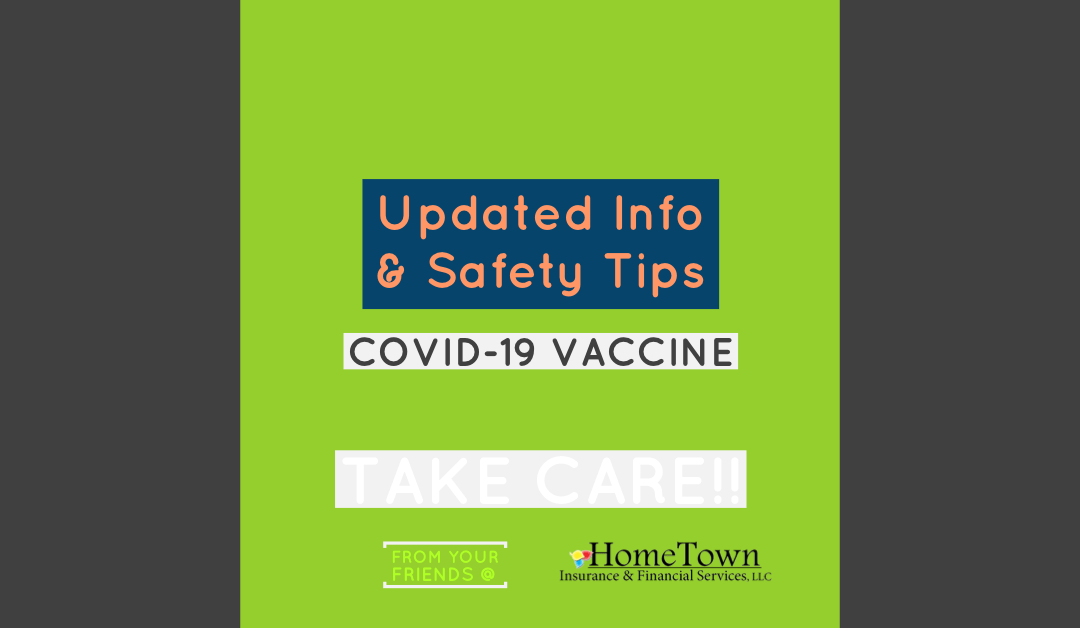 Updated Info & Safety Tips Related to Coronavirus and the Vaccine