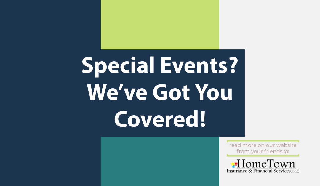 Special Events?  Sure, We Can Cover Those Too!