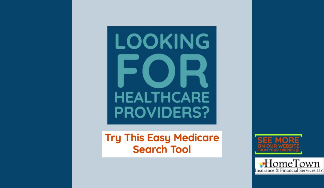 Looking for Healthcare Providers? Try This Easy Medicare Search Tool