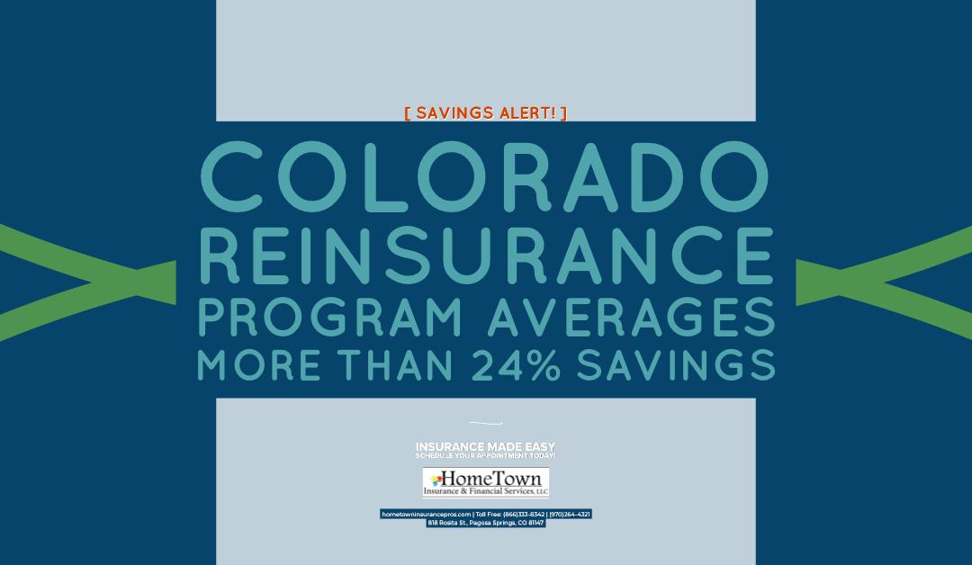 Colorado Reinsurance Program Reinstated, Averages More than 24% Savings on Premiums