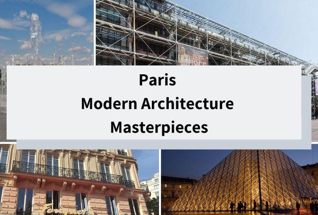 Paris Modern Architecture Masterpieces