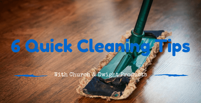 6 Quick Cleaning Tips