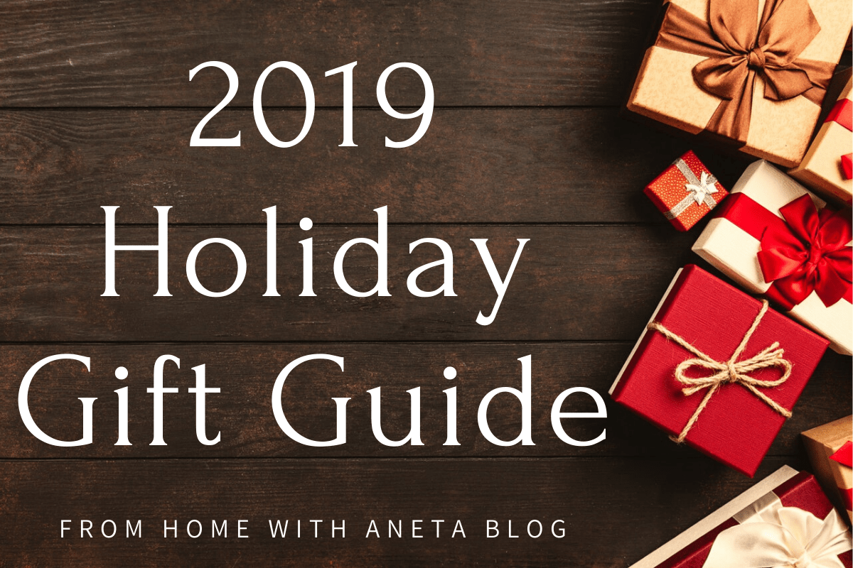 Home With Aneta 2019 Holiday Gift Guide + Giveaway