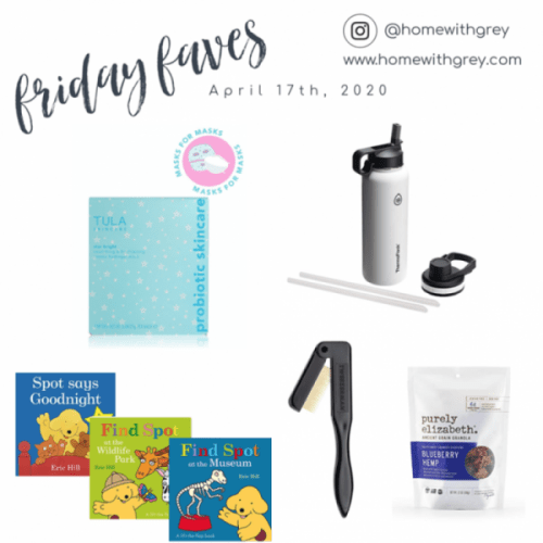 Friday Faves – April 17th, 2020
