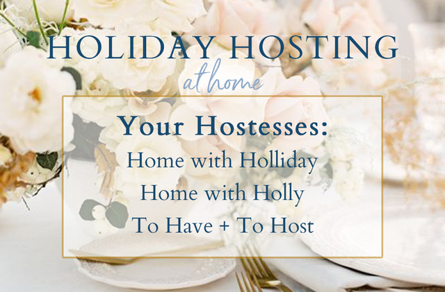 Holiday Hosting at Home
