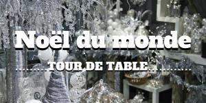 Noël du monde : tour de table