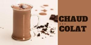 Chaud…colat