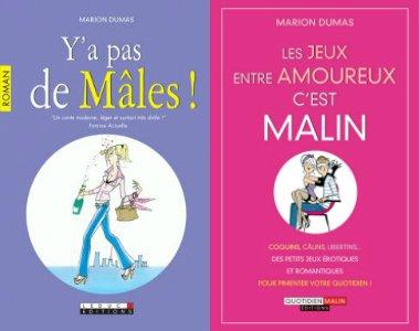 """""""Y'a pas de Mâles !"""" et """"Les jeux entre amoureux c'est malin"""""""