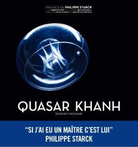 Quasar Khanh, designer visionnaire