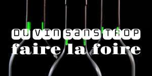 Du vin sans trop faire la foire
