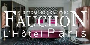 Fauchon L'Hôtel Paris, glamour et gourmet
