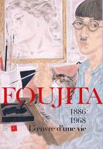 Foujita, œuvres d'une vie