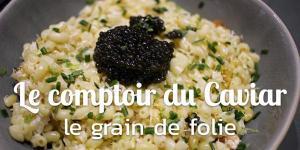 Le Comptoir du Caviar, le petit grain de folie