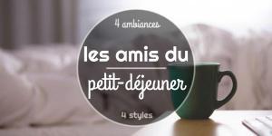 Read more about the article Les amis du petit-déjeuner