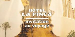 Read more about the article Hôtel La Finca, invitation au voyage